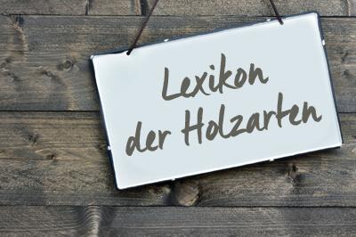 Lexikon der Holzarten